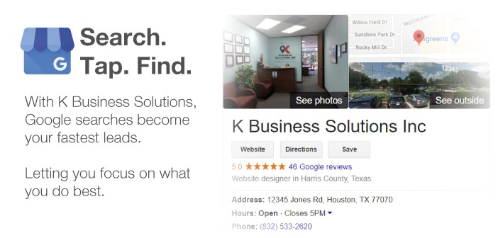 With K Business Solutions, Google searches become your fastest leads.
